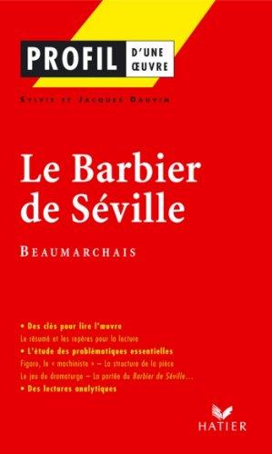 Résumé Le Barbier De Séville : résumé, barbier, séville, Profil, Beaumarchais, Barbier, Séville, Analyse, Littéraire, L'oeuvre, Pierre-Augustin, Caron