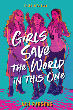 Recensie: Girls save the world in this one van Ash Parsons