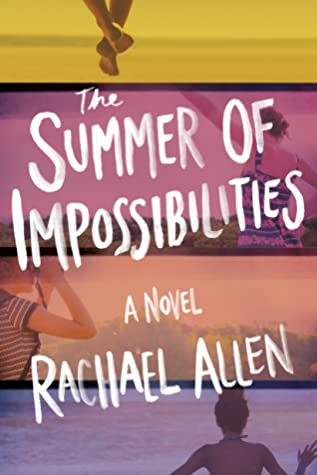 The Summer of Impossibilities Cover