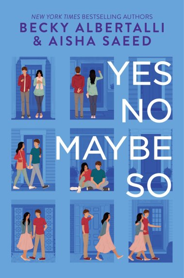Yes No Maybe So by Becky Albertalli