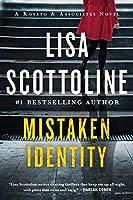 Mistaken Identity (Rosato & Associates. #4) by Lisa Scottoline