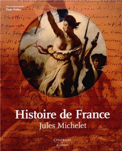 Jules Michelet Histoire De France : jules, michelet, histoire, france, Histoire, France, Jules, Michelet, Paule, Petitier