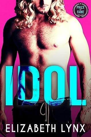 Idol (Price of Fame, #1)