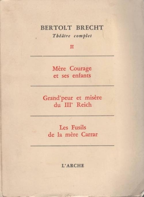 Mère Courage Et Ses Enfants : mère, courage, enfants, Mère, Courage, Enfants,, Grand'peur, Misère, Reich,, Fusils, Carrar, Bertolt, Brecht