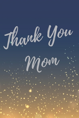 Thank You Mother Quotes : thank, mother, quotes, Thank, Super, Inspirational, Quotes, Journal, Notebook, Everyday