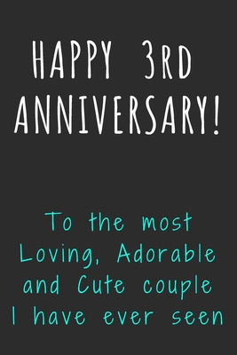 Happy 3rd Anniversary : happy, anniversary, Happy, Anniversary, Loving,, Adorable, Couple, Seen:, Journal, Notebook, Diary, Unique, Greeting, Cards, Alternative