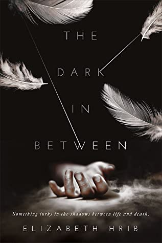 The Dark In-Between