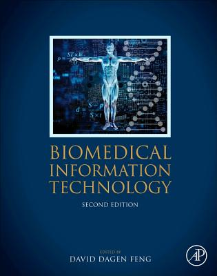 Biomedical Information Technology, Second Edition