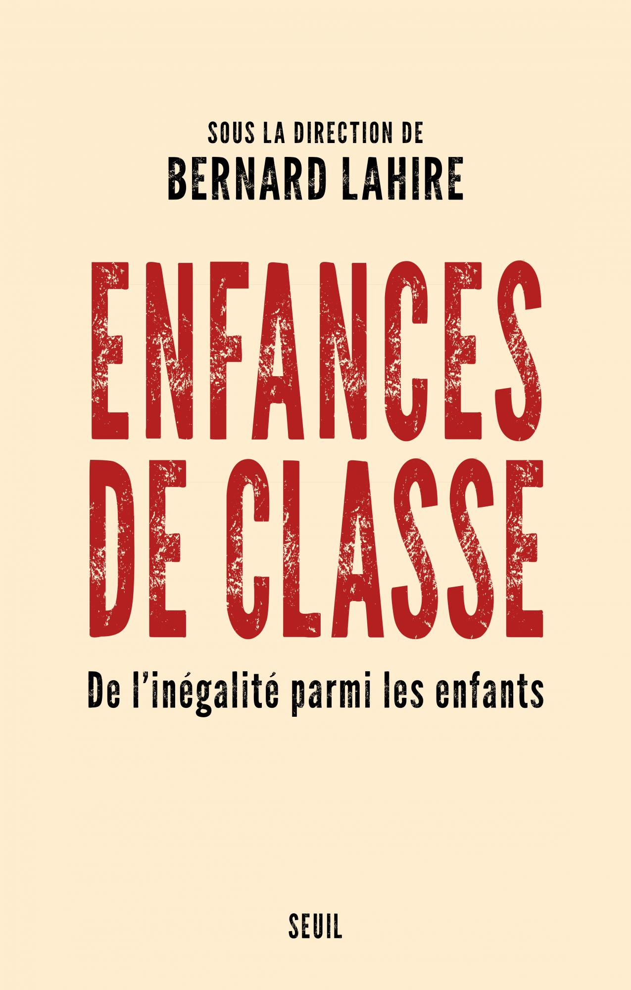 Bernard Lahire Enfances De Classe : bernard, lahire, enfances, classe, Enfances, Classe, Bernard, Lahire