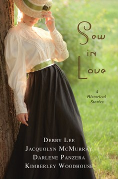 Sew in Love: 4 Historical Stories of Love Stitched into Broken Lives