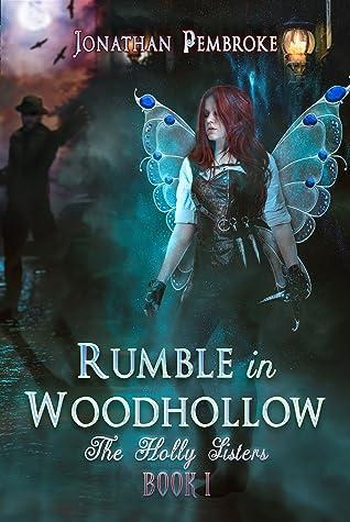 Rumble in Woodhollow by Jonathan Pembroke