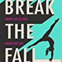 Rosie's #Bookreview Of #NewRelease #YA #Contemporary Sports Fiction BREAK THE FALL by @jennifercarolyn @PenguinTeen @HachetteKids