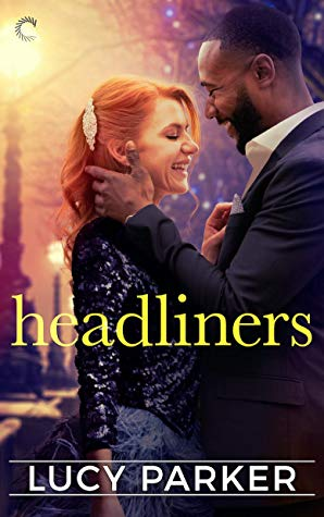 Headliners (London Celebrities, #5)