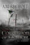 Corruption of Honor, Pt. I: The Burning (The Fall of Kingdoms I)