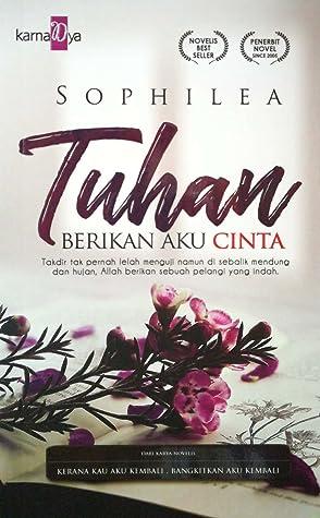 Download Tuhan Beri Aku Cinta : download, tuhan, cinta, Tuhan, Berikan, Cinta, Sophilea