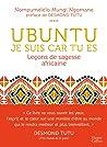 Ubuntu, Je suis car tu es