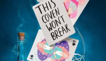 This Coven Won't Break (These witches don't burn #2) – Isabel Sterling