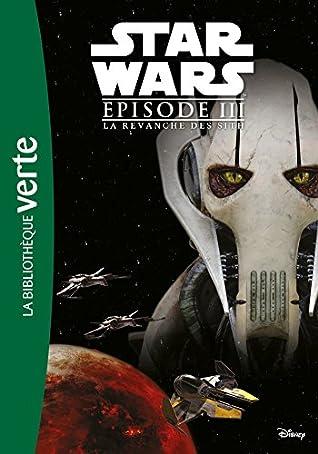 Star Wars La Revanche Des Siths : revanche, siths, Episode, Revanche, Roman, LucasFilm