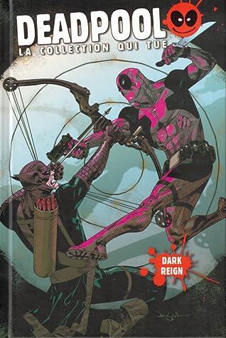 Deadpool La Collection Qui Tue : deadpool, collection, Deadpool,, Volume, Reign, Daniel