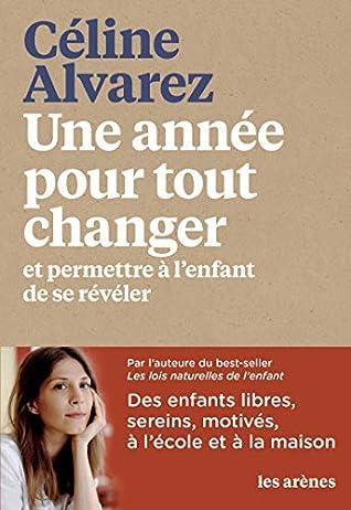 Celine Alvarez Une Annee Pour Tout Changer : celine, alvarez, annee, changer, Année, Changer, Céline, Alvarez