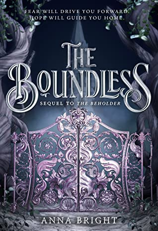 The Boundless (The Beholder, #2) by Anna Bright  fantasy