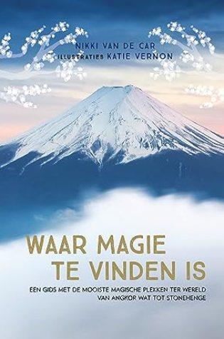 Waar magie te vinden is – Nikki Van De Car