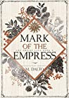 Mark of the Empress (The Empire Saga Book 2)