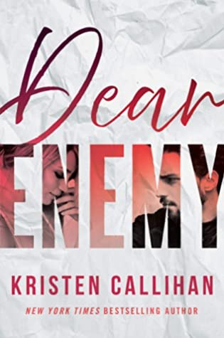 Review: Dear Enemy by Kristen Callihan