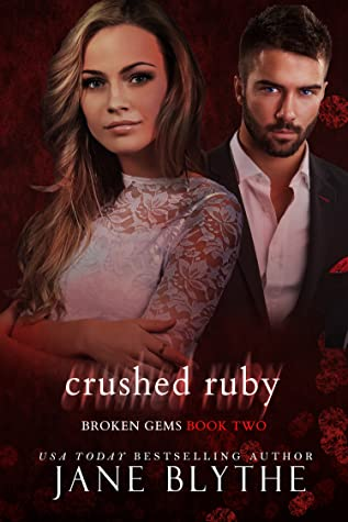 Crushed Ruby (Broken Gems, #2)