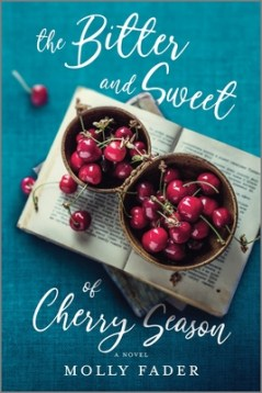 The Bitter and Sweet of Cherry Season cover