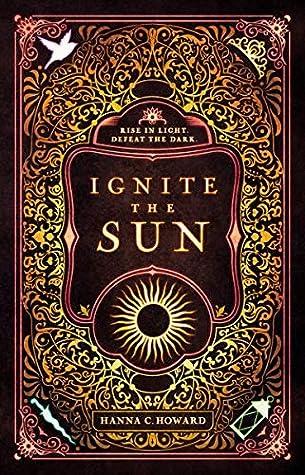 Ignite the Sun