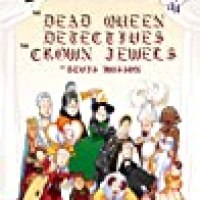 The Dead Queen Detectives : The Crown Jewels by Bevis Musson