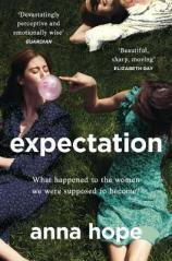 Turning 24: Expectation by Anna Hope