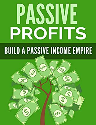 Download Passive Profits: Build a passive income empire