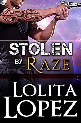 Stolen by Raze (Grabbed, #4)