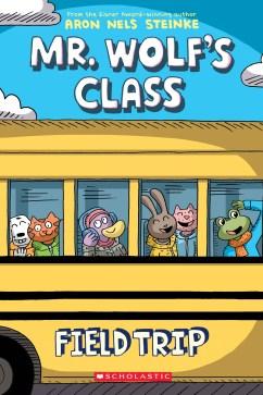 Field Trip (Mr. Wolf's Class #4)