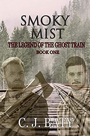Smoky Mist (The Legend of the Ghost Train)