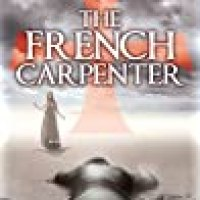 Rosie's #BookReview Of #HistoricalFiction THE FRENCH CARPENTER by Stephen Phillips