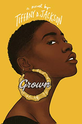 The cover for Grown by Tiffany D. Jackson.