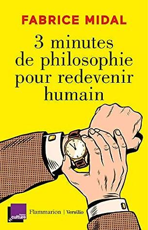 3 Minutes De Philosophie Pour Redevenir Humain : minutes, philosophie, redevenir, humain, Minutes, Philosophie, Redevenir, Humain, Fabrice, Midal