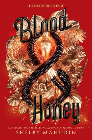 Blood & Honey (Serpent & Dove, #2) by Shelby Mahurin