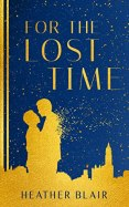 For the Lost Time