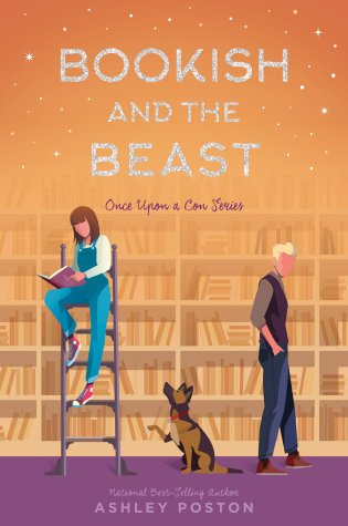 Bookish and the Beast (Once Upon a Con #3) – Ashely Poston