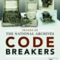 Rosie's #Bookreview Of #NonFiction Images Of The National Archives: Code Breakers by Stephen Twigge @UkNatArchives @penswordpub