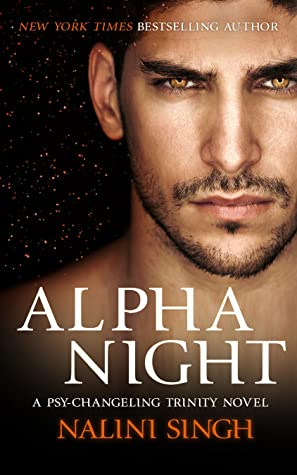 Alpha Night (Psy-Changeling Trinity, #4; Psy-Changeling, #19)