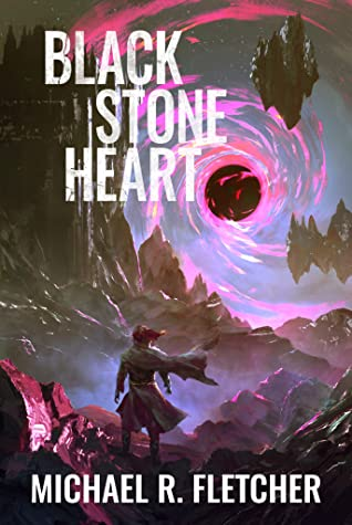 Black Stone Heart by Michael R. Fletcher