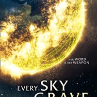 Review of ~ Every Sky a Grave by Jay Posey