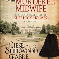 The Adventure of the Murdered Midwife by Liese Sherwood-Fabre