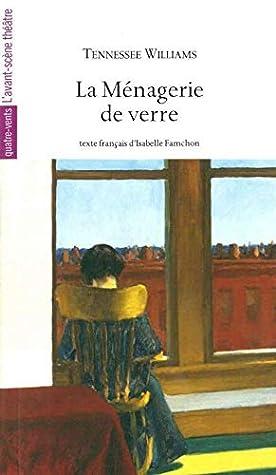 La Ménagerie De Verre Theatre : ménagerie, verre, theatre, Ménagerie, Verre, Tennessee, Williams