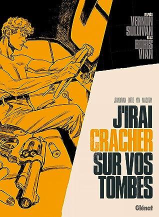 J'irai Cracher Sur Vos Tombes : j'irai, cracher, tombes, J'irai, Cracher, Tombes, Jean-David, Morvan